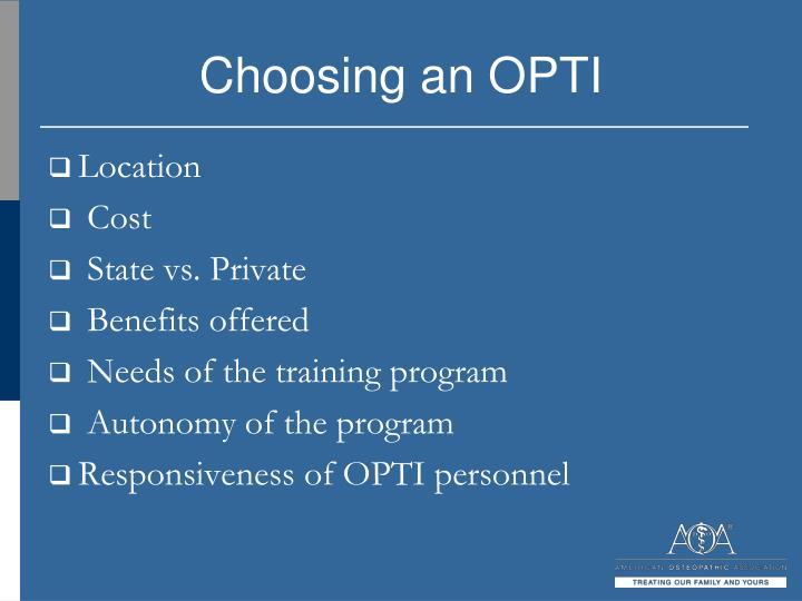 Choosing an OPTI