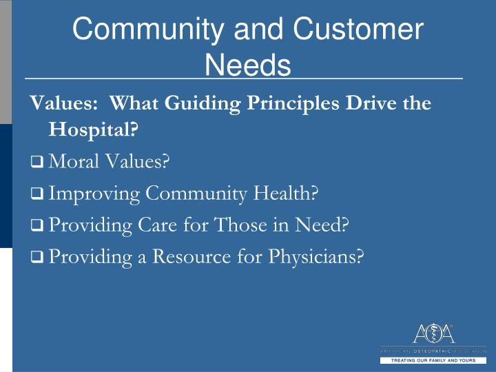 Community and Customer Needs