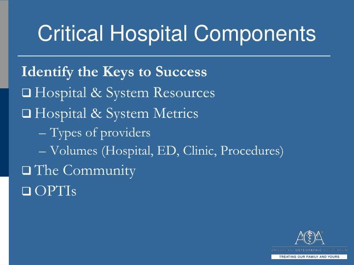 Critical Hospital Components