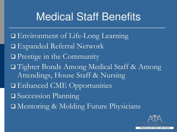 Medical Staff Benefits