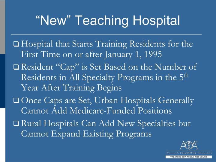 """New"" Teaching Hospital"