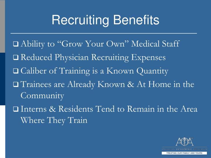 Recruiting Benefits