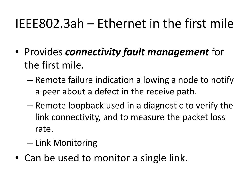 IEEE802.3ah – Ethernet in the first mile
