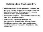 building a data warehouse etl