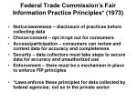 federal trade commission s fair information practice principles 1973