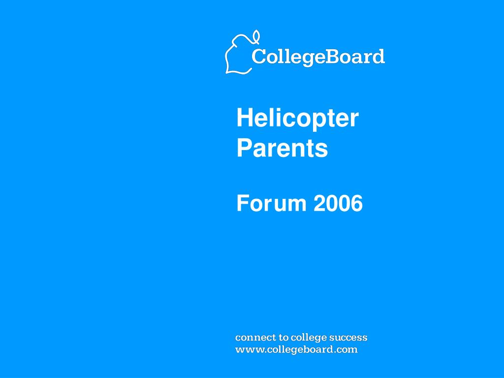 helicopter parents for um 2006 l.