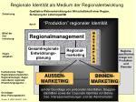 regionale identit t als medium der regionalentwicklung