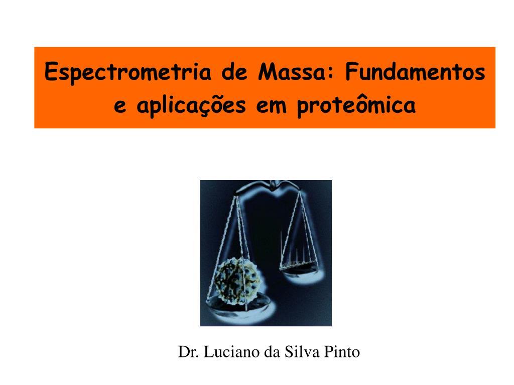 espectrometria de massa fundamentos e aplica es em prote mica l.