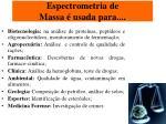 espectrometria de massa usada para