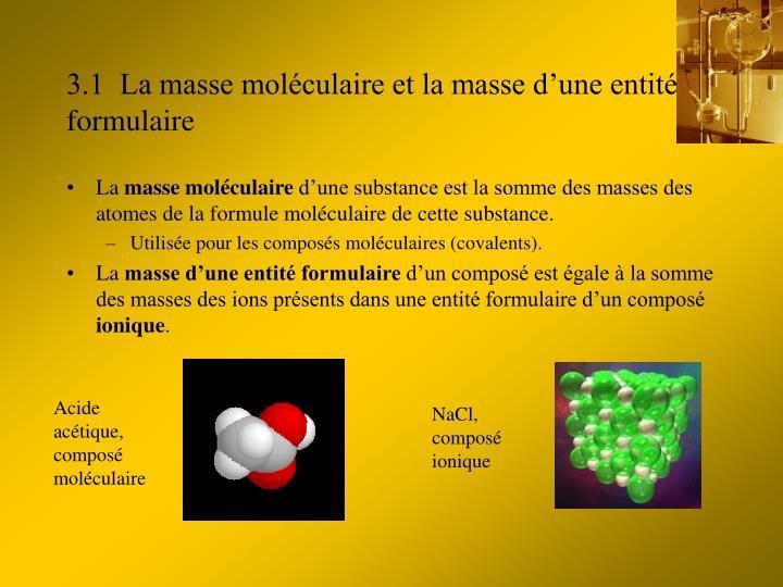 3 1 la masse mol culaire et la masse d une entit formulaire