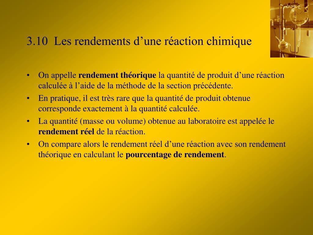 3.10  Les rendements d'une réaction chimique