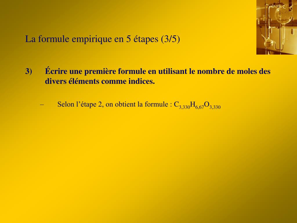 La formule empirique en 5 étapes (3/5)