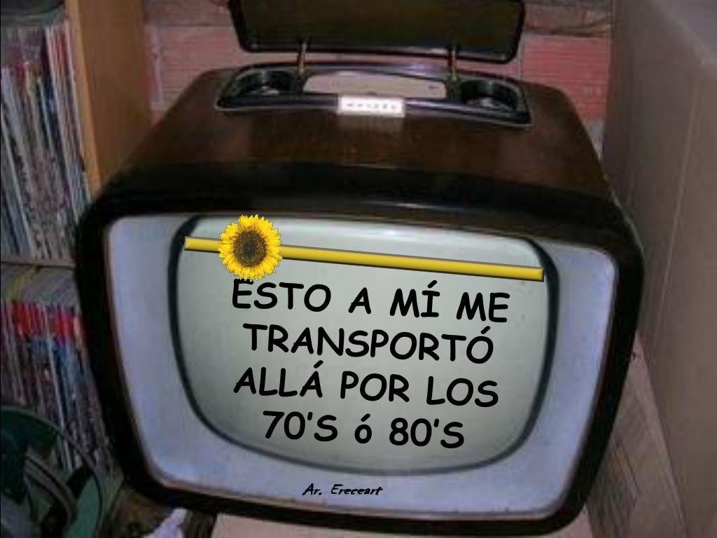 ESTO A MÍ ME TRANSPORTÓ ALLÁ POR LOS 70'S ó 80'S