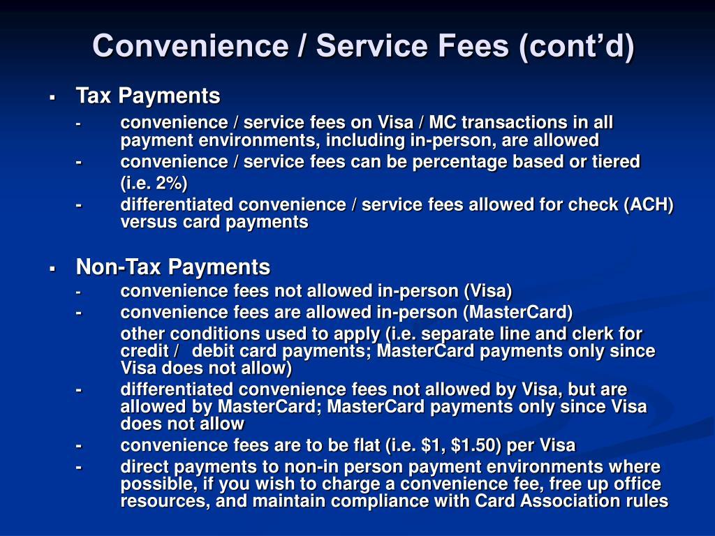Convenience / Service Fees (cont'd)
