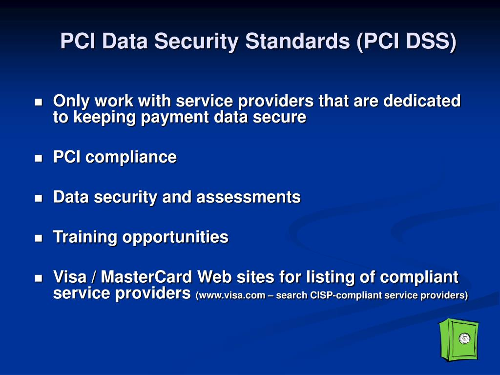 PCI Data Security Standards (PCI DSS)