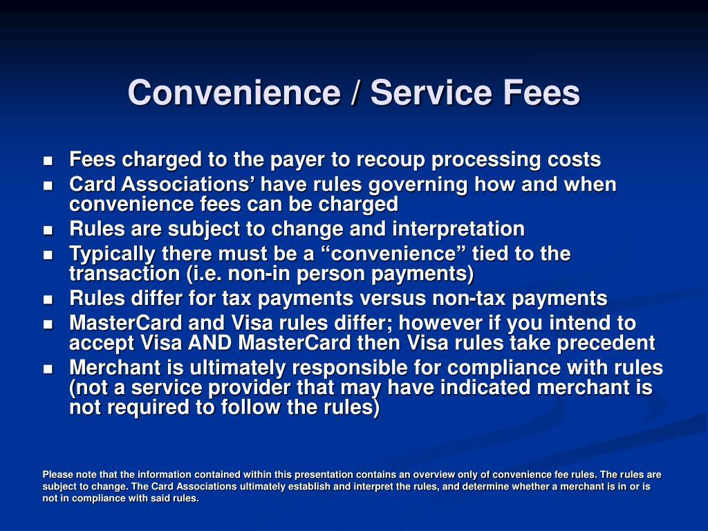 Convenience / Service Fees