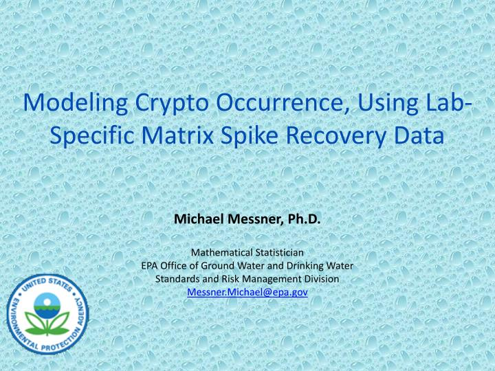 Modeling crypto occurrence using lab specific matrix spike recovery data