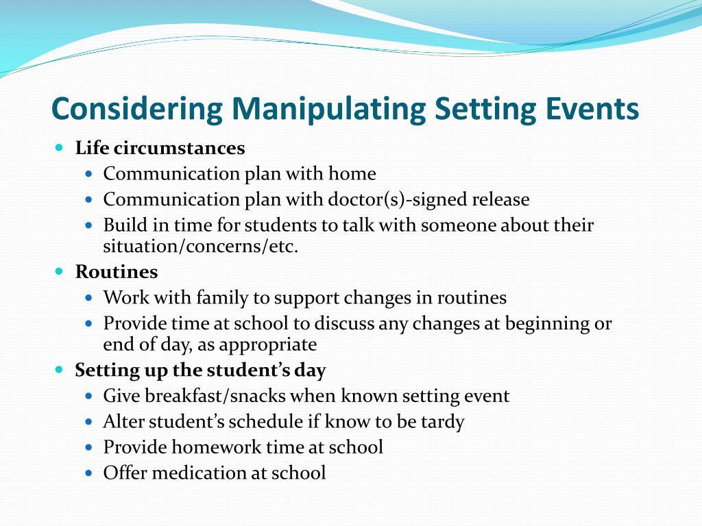 Considering Manipulating Setting Events