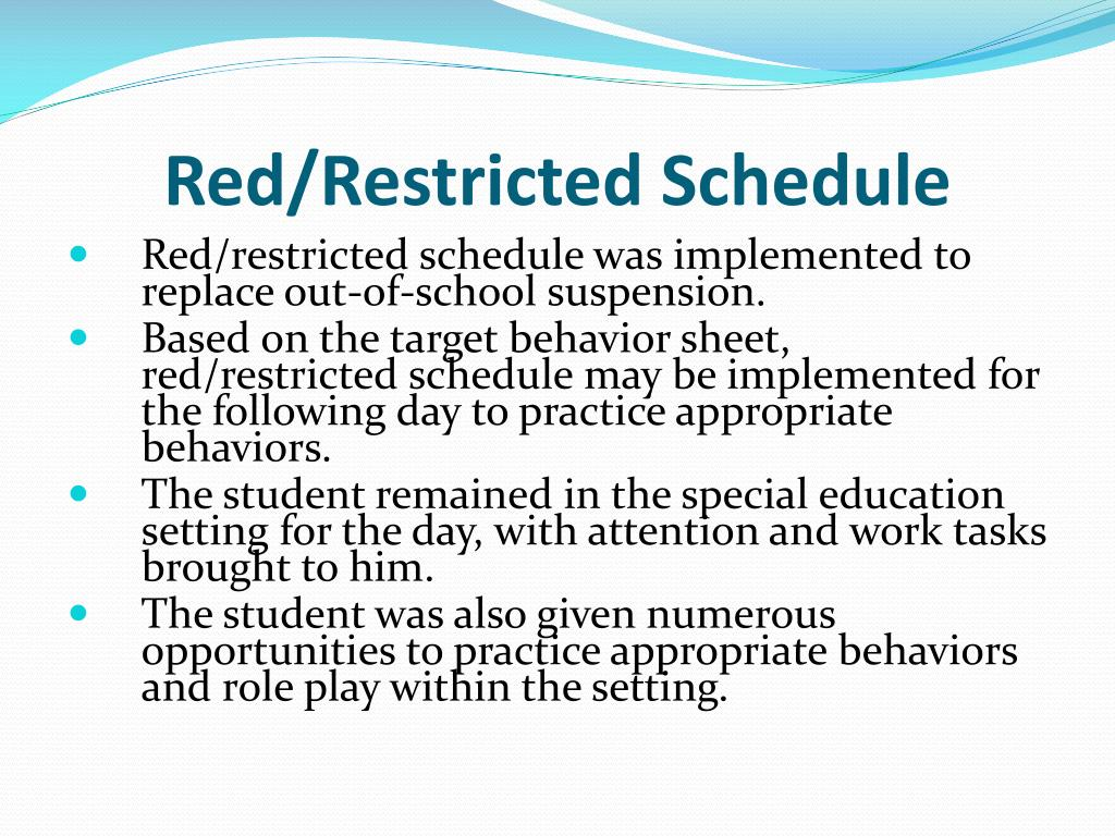 Red/Restricted Schedule