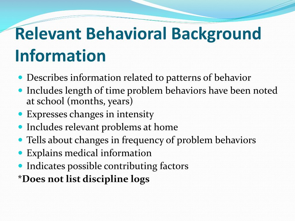 Relevant Behavioral Background Information