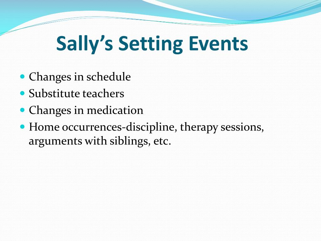 Sally's Setting Events