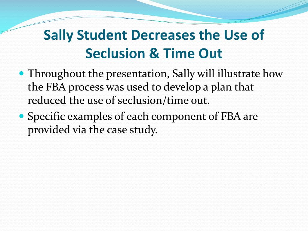 Sally Student Decreases the Use of Seclusion & Time Out