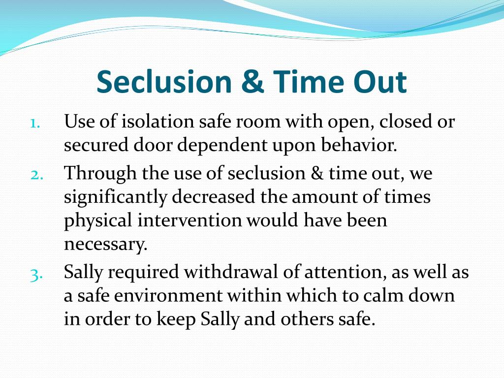 Seclusion & Time Out