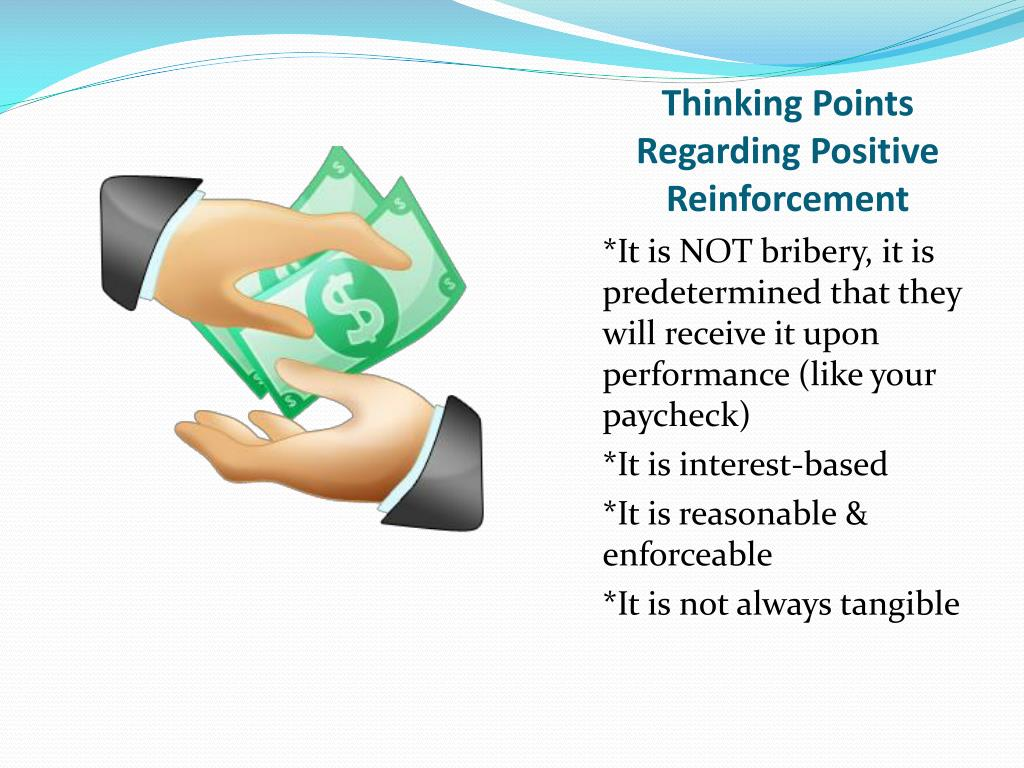 Thinking Points Regarding Positive Reinforcement