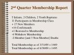 2 nd quarter membership report