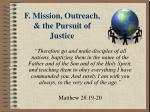 f mission outreach the pursuit of justice