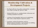 membership cultivation development projects