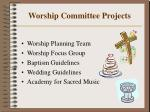 worship committee projects
