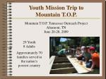 youth mission trip to mountain t o p