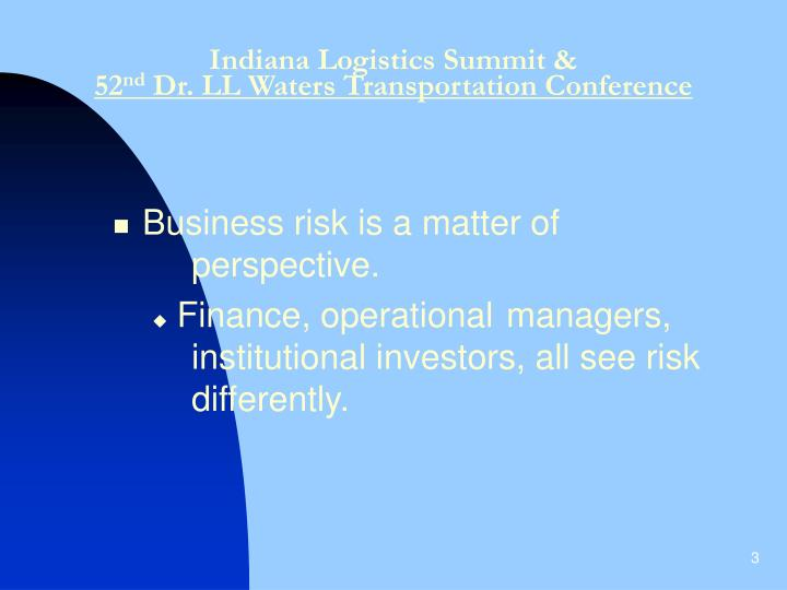 Indiana logistics summit 52 nd dr ll waters transportation conference