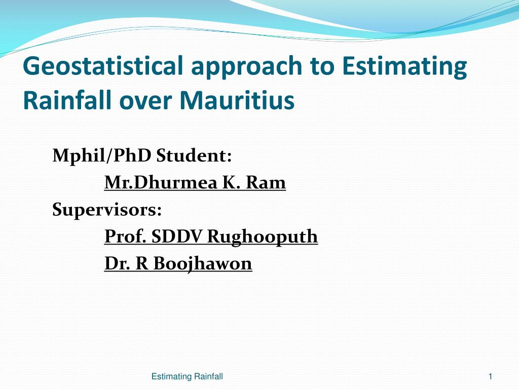 geostatistical approach to estimating rainfall over mauritius l.