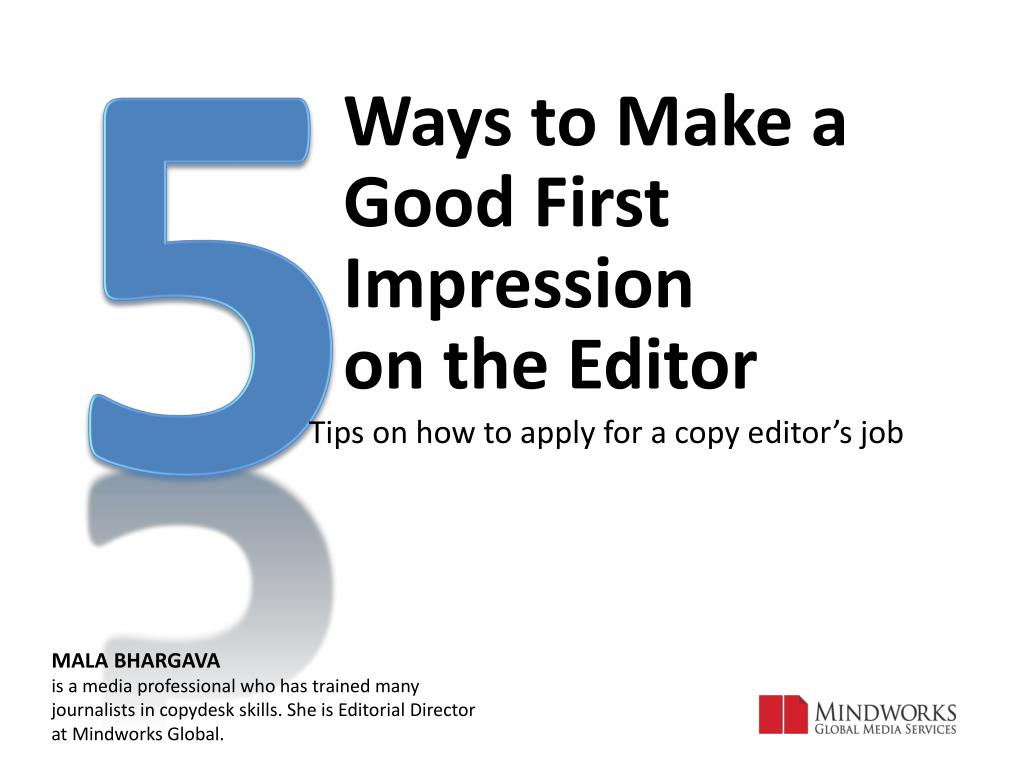 ways to make a good first impression on the editor l.