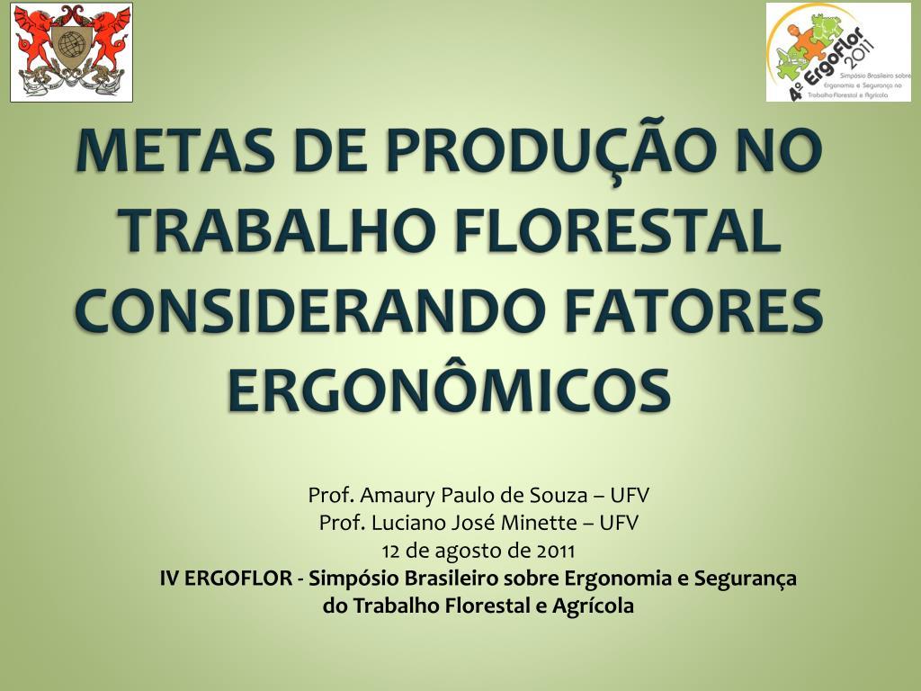metas de produ o no trabalho florestal considerando fatores ergon micos l.