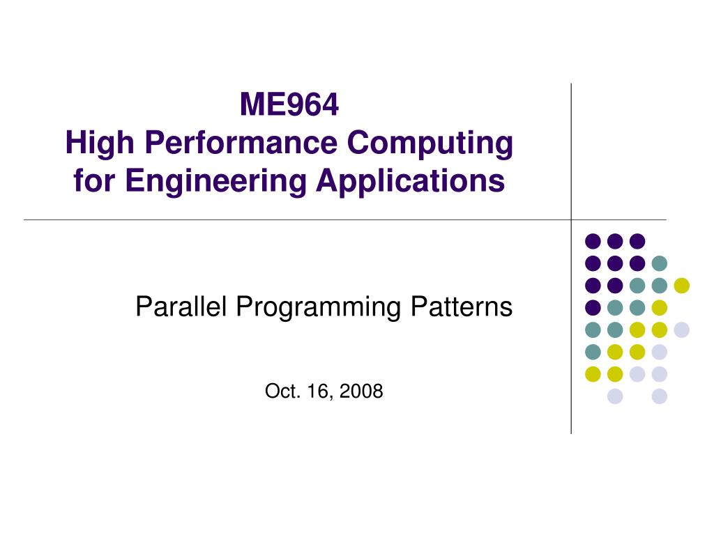 me964 high performance computing for engineering applications l.