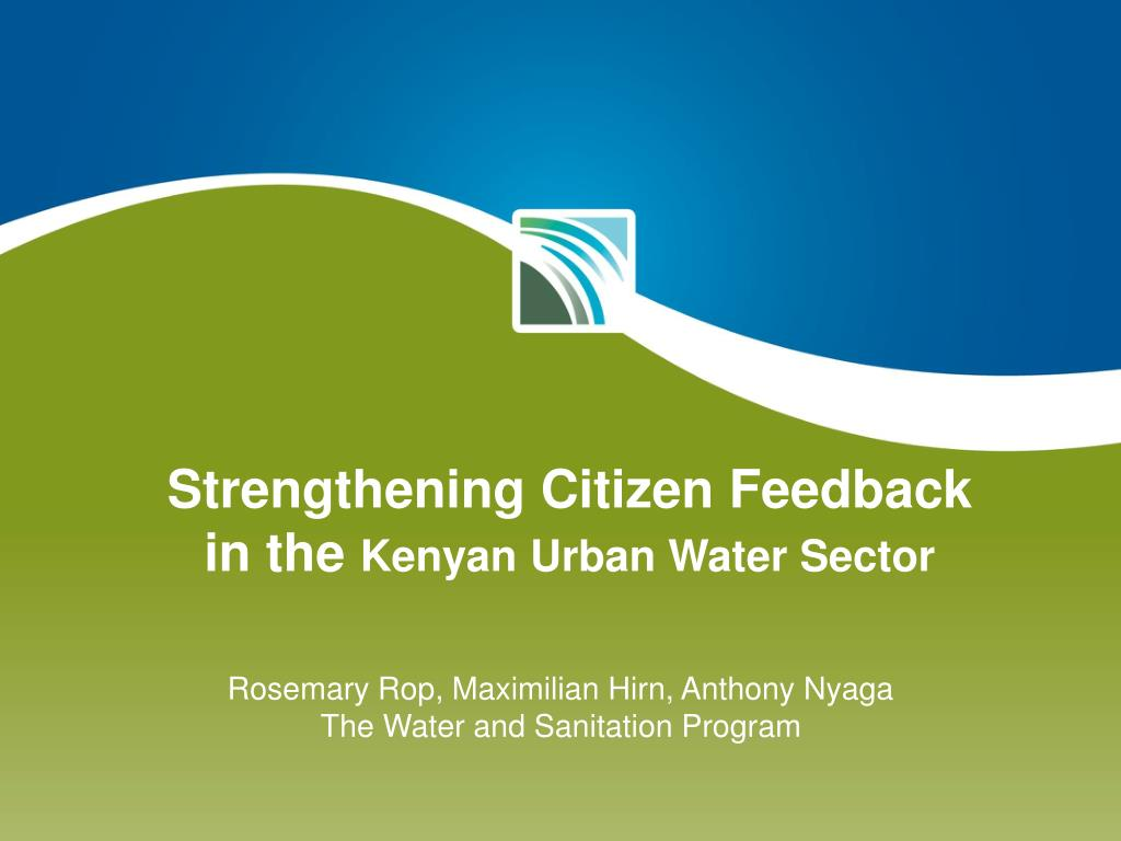 strengthening citizen feedback in the kenyan urban water sector l.