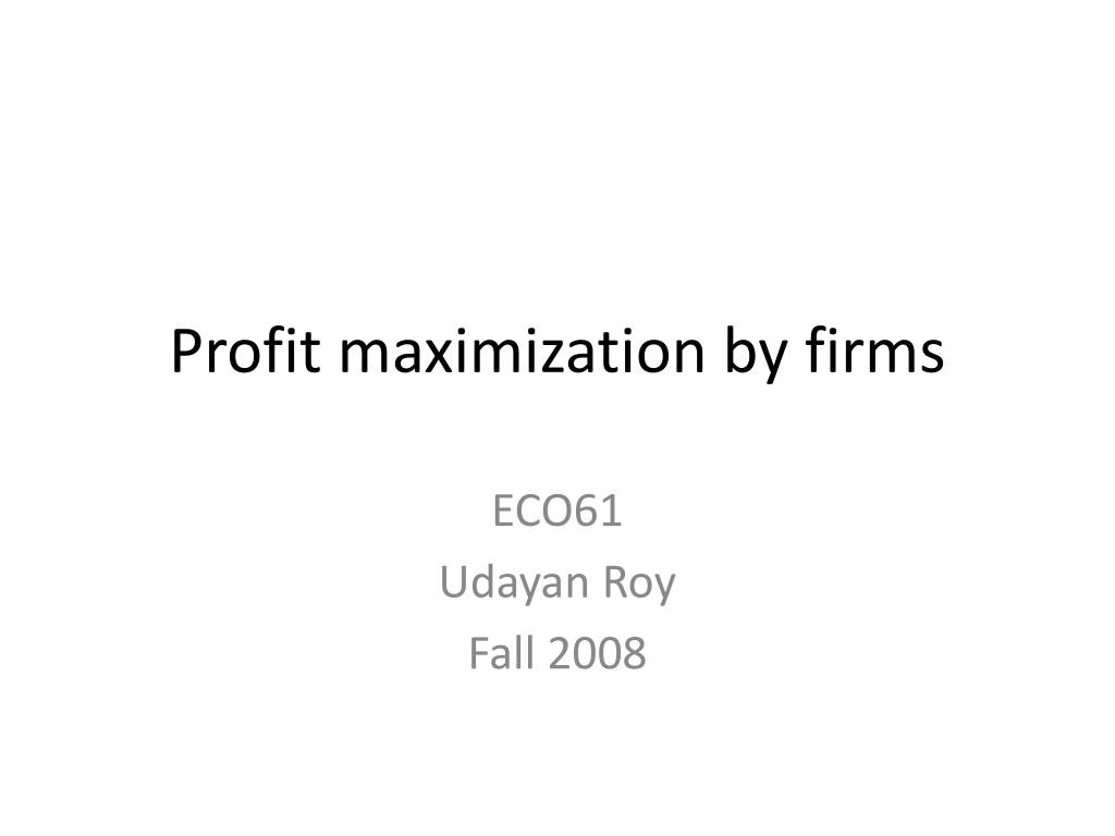 Profit maximization by firms