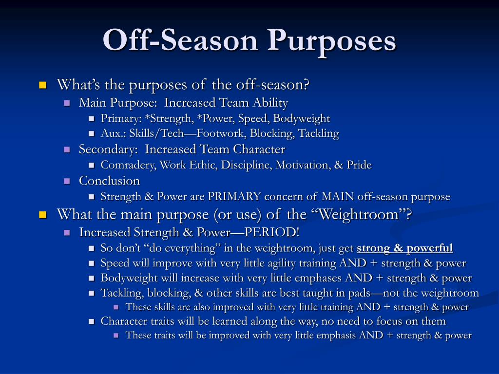 Off-Season Purposes
