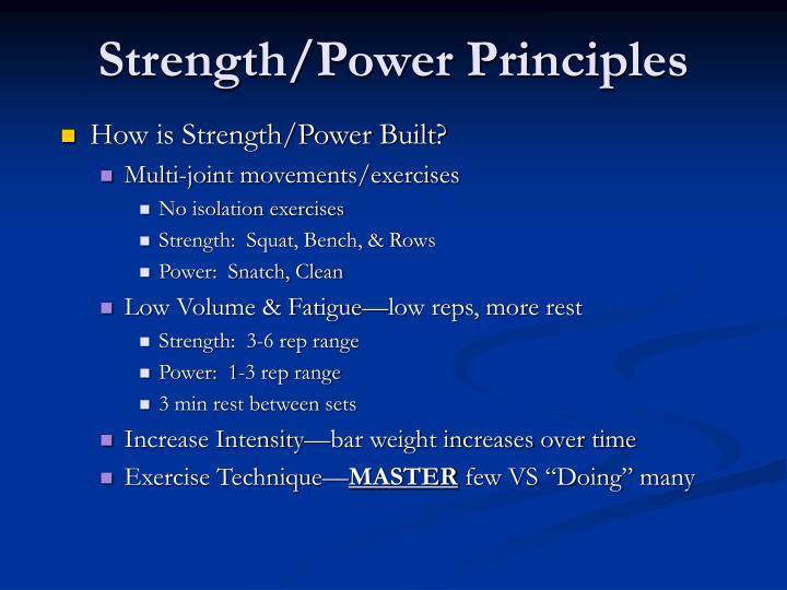 Strength power principles