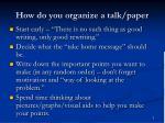how do you organize a talk paper