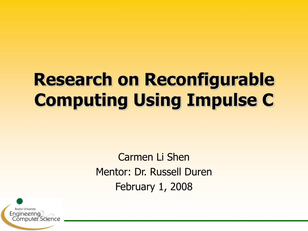 research on reconfigurable computing using impulse c l.
