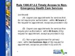 rule 1300 67 2 2 timely access to non emergency health care services6