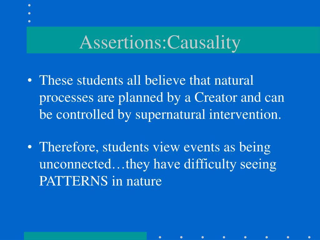 Assertions:Causality