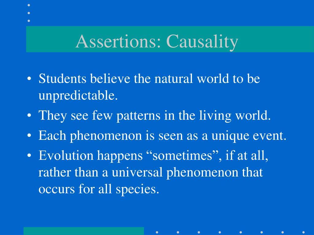 Assertions: Causality