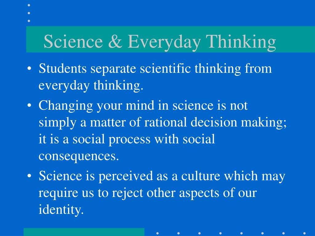 Science & Everyday Thinking