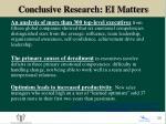 conclusive research ei matters