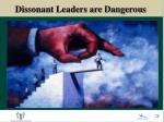 dissonant leaders are dangerous